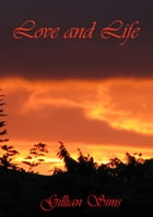 Love And Life by Gillian Sims