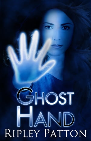 Ghost Hand Book One of The PSS Chronicles