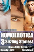 Homoerotica - A Sexy Bundle of 3 Gay M/M Erotic Stories from Steam Books bf3335a8-2a77-492e-84ef-e891c85b512c