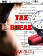 Tax Break by Jay Williams