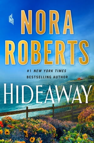 Hideaway: A Novel by Nora Roberts