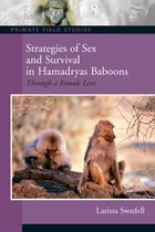 Strategies of Sex and Survival in Female Hamadryas Baboons: Through a Female Lens