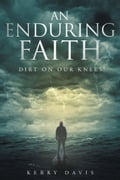 An Enduring Faith 80c014bf-3e43-44aa-b48c-8b4a638cf39c