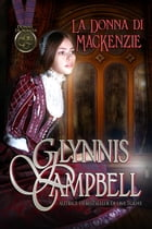 La donna di MacKenzie by Glynnis Campbell