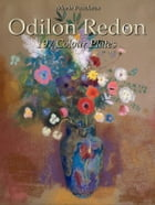 Odilon Redon: 197 Colour Plates by Maria Peitcheva