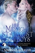 Her Midnight Stardust Cowboys by Savanna Kougar