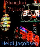 Shanghai Palace (Filmscript): Mobster Christmas by heidi jacobsen