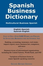 Spanish Business Dictionary: Multicultural Business Spanish by Morry Sofer