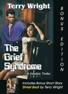 The Grief Syndrome Bonus Edition by Terry Wright