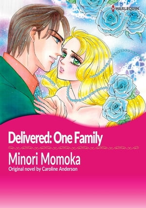 DELIVERED: ONE FAMILY: Harlequin Comics