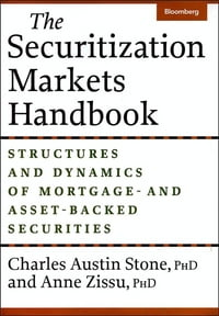 The Securitization Markets Handbook: Structures and Dynamics of Mortgage - and Asset-Backed…