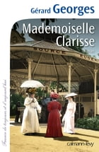 Mademoiselle Clarisse by Gérard Georges