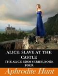 Alice: Slave at the Castle a9fecaa4-411d-4154-8bda-e6dea2d3ce02