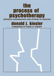 The Process of Psychotherapy: Empirical Foundations and Systems of Analysis