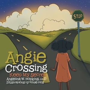 Angie Crossing