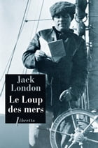 Le Loup des mers by Jack London
