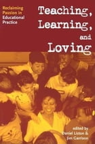 Teaching, Caring, Loving, and Learning