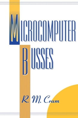 Book Microcomputer Busses by Cram, R