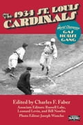 The 1934 St. Louis Cardinals: The World Champion Gas House Gang 08457a27-988f-4d16-9146-769781a3a697