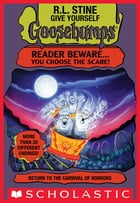 Return to the Carnival of Horrors (Give Yourself Goosebumps #22) by R.L. Stine