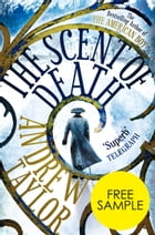 The Scent of Death: Free Sampler by Andrew Taylor