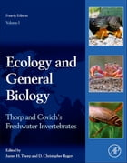 Thorp and Covich's Freshwater Invertebrates: Ecology and General Biology