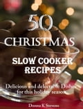 50 Christmas Slow Cooker Recipes photo