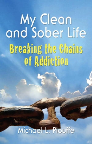 My Clean and Sober Life