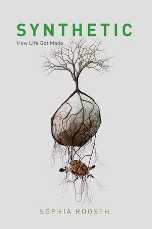Synthetic How Life Got Made