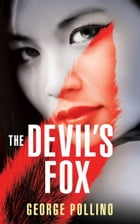 The Devil's Fox: A slightly wicked love story between a demon and a priest