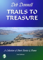Trails To Treasure by Deb Donnell