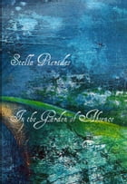 In the Garden of Absence by Stella Pierides