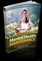 Mental Health Maintenance by Web Warrior