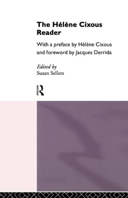 Book The Helene Cixous Reader by Sellers, Susan