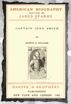 American biography (1902) Vol- 2 Captain John Smith by George S. Hillard