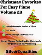 Christmas Favorites for Easy Piano Volume 2 B by Silver Tonalities