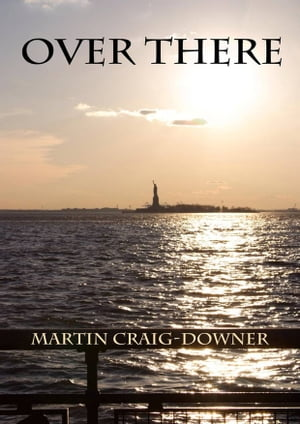 Over There by Martin Craig-Downer