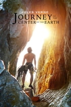 Journey to the Center of the Earth (Illustrated) by Jules Verne