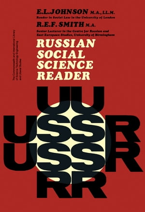 Russian Social Science Reader The Commonwealth and International Library of Science Technology Engineering and Liberal Studies