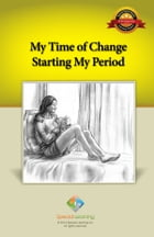 My Time of Change Starting My Period by Special Learning, Inc.