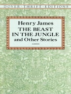 The Beast in the Jungle and Other Stories by Henry James