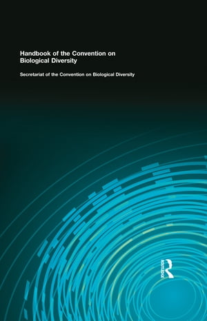 Handbook of the Convention on Biological Diversity