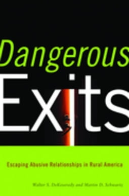 Dangerous Exits: Escaping Abusive Relationships in Rural America