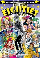 Best of the Eighties / Book #2 by Gladir, George