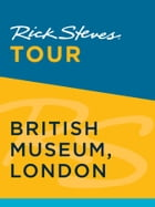 Rick Steves Tour: British Museum, London by Rick Steves