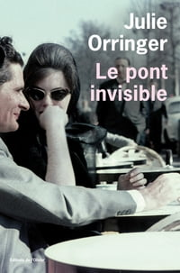 Le Pont invisible