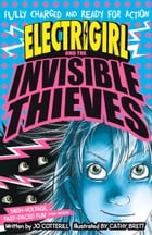 Electrigirls and the Invisible Thieves by Jo Cotterill