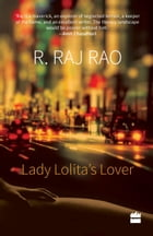 Lady Lolita's Lover by R. Raj Rao