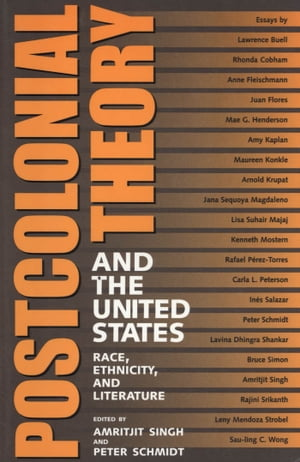 Postcolonial Theory and the United States: Race, Ethnicity, and Literature by Amritjit Singh