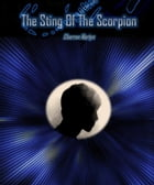 The Sting Of The Scorpion by Cherron Martyn
